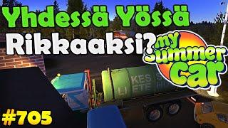 My Summer Car 705  Yhdessä Yössä Rikkaaksi?