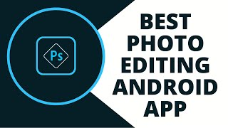 How to use adobe photoshop express app | Best photo editing app for android in hindi