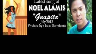 Guapita lyrics Noel Alamis