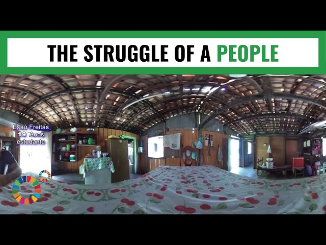 RIBEIRINHOS - THE STRUGGLE OF A PEOPLE: MY World 360º 2019.