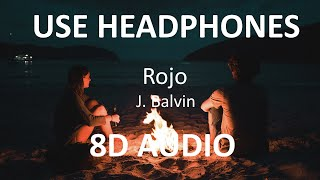 J. Balvin - Rojo ( 8D Audio ) 🎧