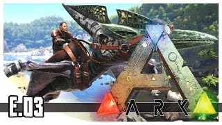 ARK: Survival Evolved - Taming Pteranodon & Spyglass! - EP.03