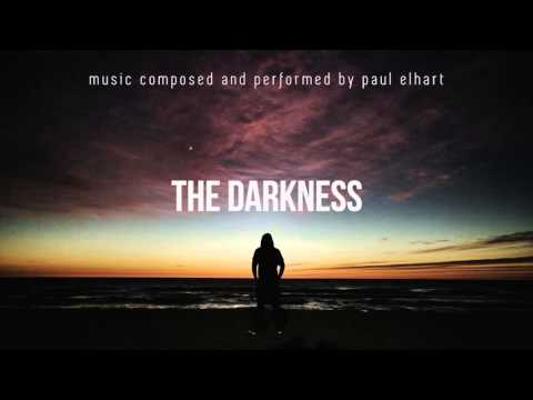 The Darkness - Paul Elhart (Epic Instrumental Uplifting Music)