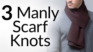 3 Manly Scarf Knots | How To Tie Scarves Like A Man | Tying Parisan Reverse Drape Scarfs