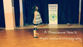 A Thousand Years | Christina Perri | DANCE FUN | Choreography by Preeti Khetan