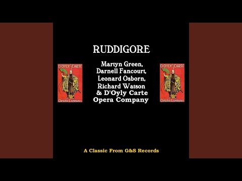Ruddigore: I Know A Youth Who Loves A Little Maid