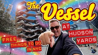 The Vessel at Hudson Yards - Free Things to Do In NYC