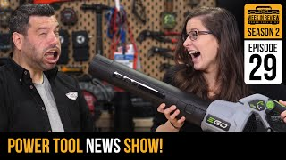 [TOOL NEWS] Milwaukee Goes Right and EGO Dominates! S2/E29 power tools