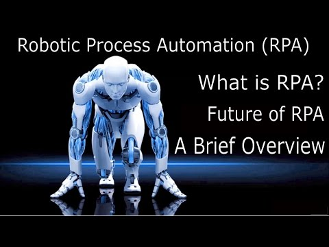 RPA Introduction - Robotic Process Automation