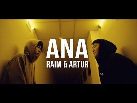RaiM \u0026 Artur - Ana [Official video]