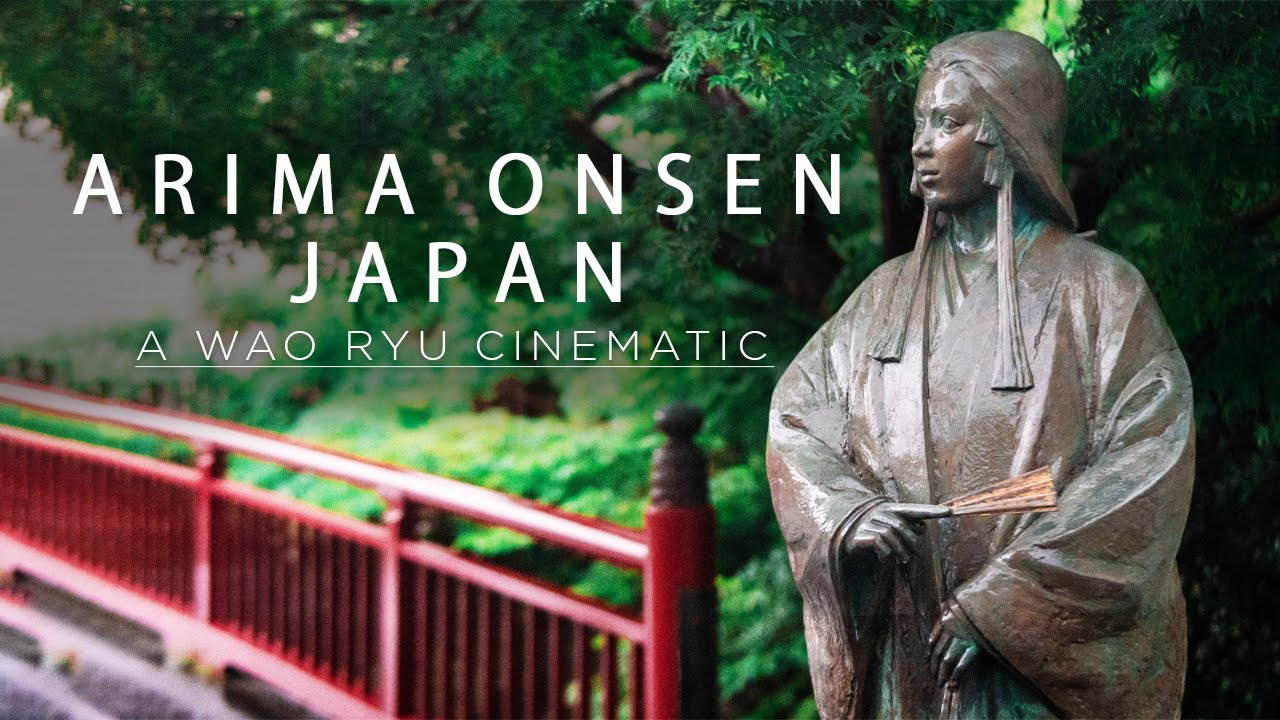 Arima Onsen To Kobe Harbour | A Wao Ryu Cinematic