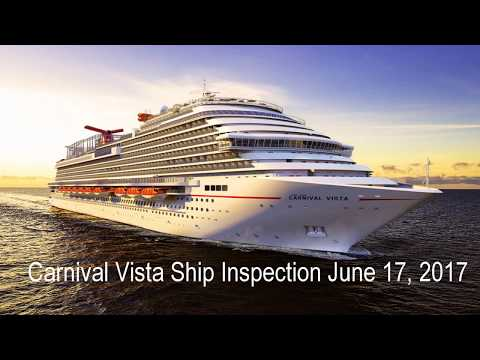 Carnival Vista Ship Inspection June 17, 2017