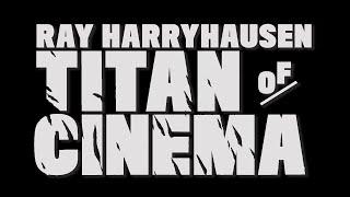 Ray Harryhausen | Titan of Cinema
