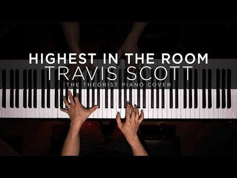 travis-scott---highest-in-the-room-|-the-theorist-piano-cover
