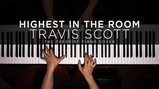Travis Scott - HIGHEST IN THE ROOM | The Theorist Piano Cover