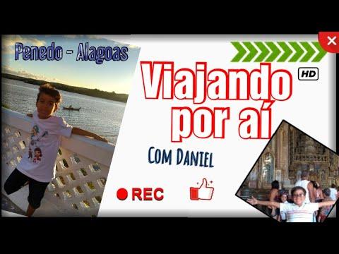 Viajando por aí | Penedo - Alagoas.