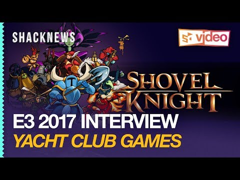 E3 2017: Yacht Club Games Interview