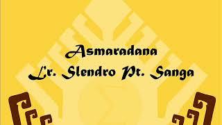 ASMARADANA LARAS SLENDRO PATHET SANGA