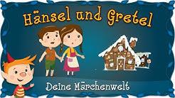 Hänsel und Gretel - Märchen und Geschichten für Kinder | Brüder Grimm | Deine Märchenwelt