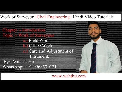 what is the work of Surveyor| Civil Engineering |Surveying| Hindi Video Tutorials| Part 8