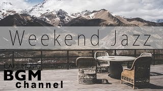 Weekend Jazz Mix - Jazz hiphop & Saxophone Jazz Music - Chill Out Musi