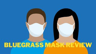 Bluegrass Face Mask Real Usage Review