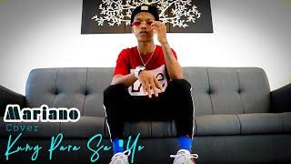 Mariano Cover Kung Para Sa 'Yo | SY Talent Entertainment