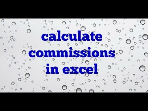 Calculating Commissions In Excel Using If Statement Youtube