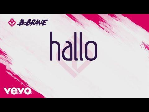 B-Brave - Hallo
