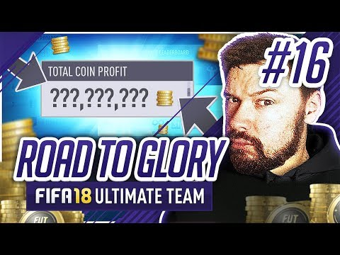 INSANE TOTAL PROFIT! - #FIFA18 Road to Glory! #16 Ultimate Team