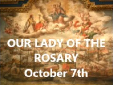 Our Lady of the Rosary: October 7th - The Spiritual Battle continues...
