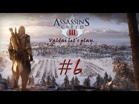 """Смотреть прохождение игры Assassin's Creed 3. Серия 6 - """"По колено в снегу."""""""