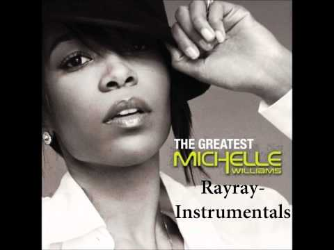 Michelle Williams-The Greatest Instrumental_Rayray