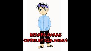 Opick - Berapa Jarak - Video Lirik ( Cover Eza Agian )