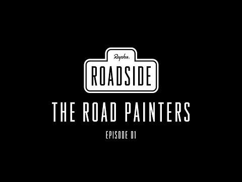 Rapha Roadside   Episode 01 The Road Painters