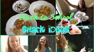 Easy Back to School Snacks Thumbnail