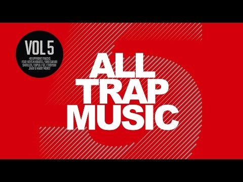 All Trap Music Vol  5 (Album Megamix) OUT NOW - YouTube