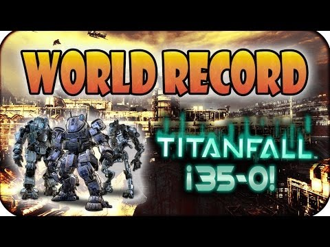 WORLD RECORD - RACHA 35 PILOTOS (35-0) - TITANFALL GAMEPLAY #1 HD