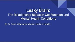 The Relationship Between Gut Function and Mental Health Conditions (Leaky Brain)