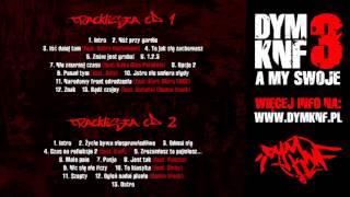 DYM KNF feat.Ostry Bezimienni - Iść dalej tam.CD1