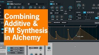 Combining Additive and FM Synthesis in Alchemy | Jor van der Poel