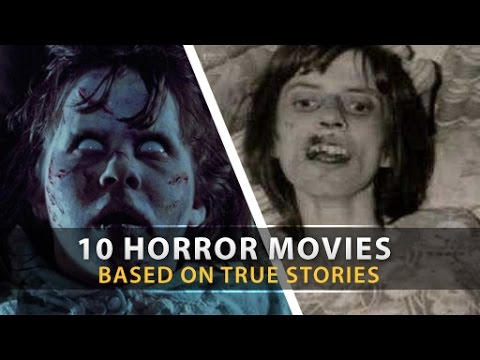 10 Disturbing HORROR MOVIES BASED ON TRUE STORIES