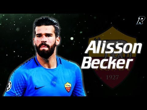 Alisson Becker 2017/18 Amazing Saves - AS roma & Brazil