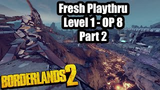Borderlands 2: Fresh Start ep. 2
