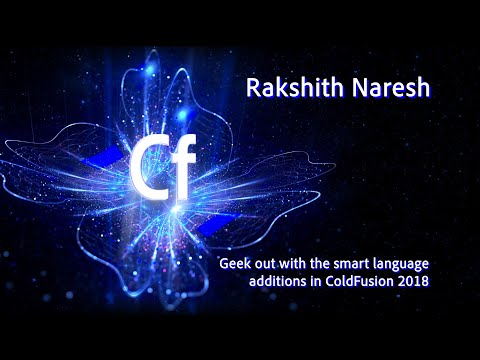 CF Summit 2018: Geek Out With The Smart Language Additions In ColdFusion 2018