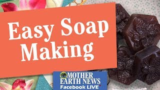 Easy Soap Making
