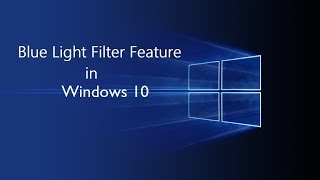 ✅How to Reduce Blue Light with Windows 10 - Protect your eyesight! screenshot 1