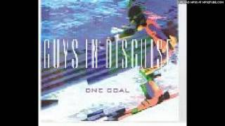 Guys in Disguise - One Goal