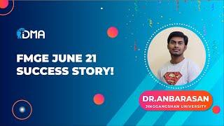 FMGE TOPPER INTERVIEW   Dr. ANBARASAN   FMGE 2021   JINGGANGSHAN UNIVERSITY   DMA CHENNAI
