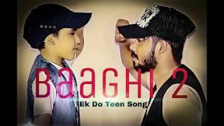 Ek Do Teen | Baaghi 2| Jacqueline Fernandez |Tiger Shroff - Dance choreography by Lx
